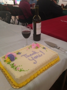 Cake and wine were part of the February 2016 volunteer dinner.